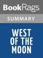 West of the Moon by Margi Preus l Summary & Study Guide by BookRags