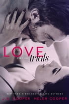 The Love Trials: The Love Trials, #1 by Helen Cooper