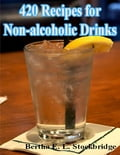 420 Recipes for Non-alcoholic Drinks c58769b0-10b4-436b-a2aa-06ea864df5c0