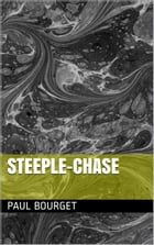 Steeple-Chase by Paul Bourget