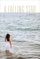 A Falling Star by Chantel Acevedo