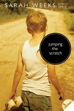 Book Jumping the Scratch by Sarah Weeks