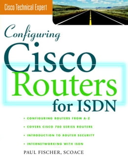 Book Configuring Cisco Routers for ISDN by Fischer, Paul