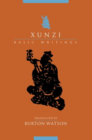 Xunzi Basic Writings