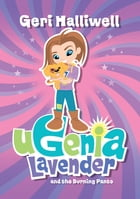 Ugenia Lavender and the Burning Pants by Geri Halliwell
