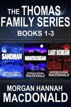 The Thomas Family Books 1-3: The Thomas Family, #1