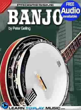 Banjo Lessons for Beginners: Teach Yourself How to Play Banjo (Free Audio Available)