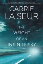 The Weight of an Infinite Sky Cover Image