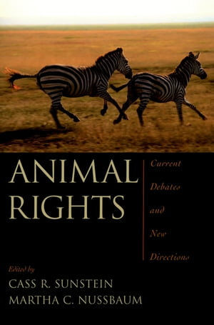 Animal Rights Current Debates and New Directions