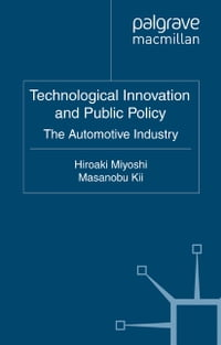 Technological Innovation and Public Policy: The Automotive Industry