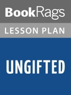 Ungifted Lesson Plans by BookRags