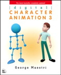 Book Digital Character Animation 3 by George Maestri