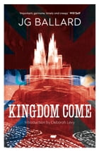 Kingdom Come by J. G. Ballard