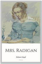 Mrs. Radigan by Nelson Lloyd