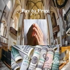 Pay to Pray by JC Miller