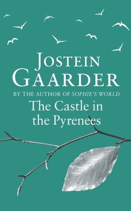 Book The Castle in the Pyrenees by Jostein Gaarder