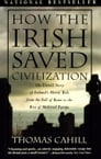 How the Irish Saved Civilization Cover Image