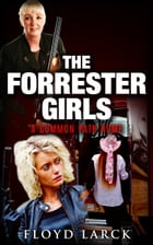The Forrester Girls by Floyd Larck