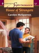 House of Strangers by Carolyn McSparren