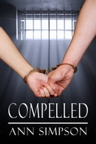 Compelled by Ann Simpson