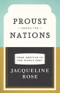 Proust among the Nations 52f81698-7835-47b6-8f42-080b1ac22ce9
