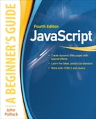 JavaScript A Beginners Guide 4/E by John Pollock