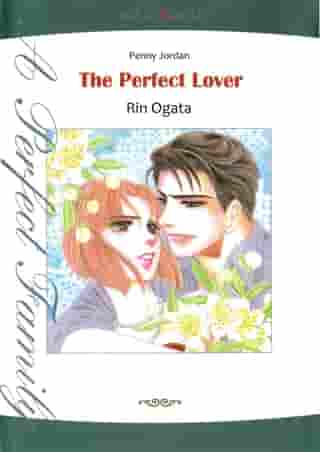 THE PERFECT LOVER (Mills & Boon Comics): Mills & Boon Comics by Penny Jordan