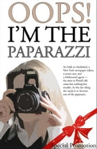 Oops! I'm The Paparazzi by De-ann Black