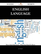 English language 317 Success Secrets - 317 Most Asked Questions On English language - What You Need To Know