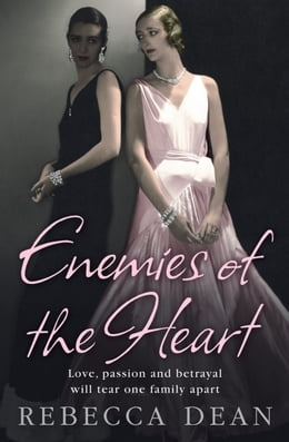 Book Enemies of the Heart by Rebecca Dean