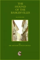 The Hound of the Baskervilles - (Illustrated) by Sir Arthur Conan Doyle