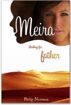 Meira I Looking for Father by Philip Newman