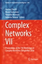 Complex Networks VII: Proceedings of the 7th Workshop on Complex Networks CompleNet 2016 by Hocine Cherifi