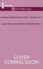 Harlequin Historical August 2017 - Box Set 1 of 2: Marrying His Cinderella Countess\A Ring for the…