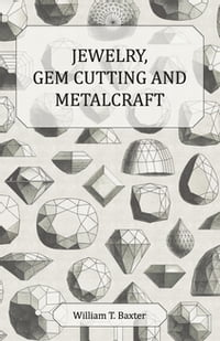 Jewelry Gem Cutting And Metalcraft