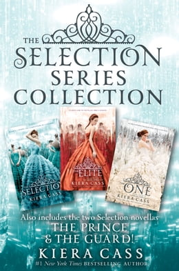 Book The Selection Series 3-Book Collection: The Selection, The Elite, The One, The Prince, The Guard by Kiera Cass