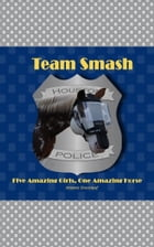 Team Smash by Artemis Greenleaf