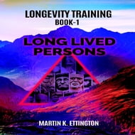 Longevity Training Book-1 Long Lived Persons