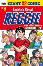 Reggie's 80-Page Giant Comic #1 by Archie Superstars