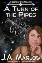 A Turn of the Pipes (A Redpoint One Romance) by J.A. Marlow