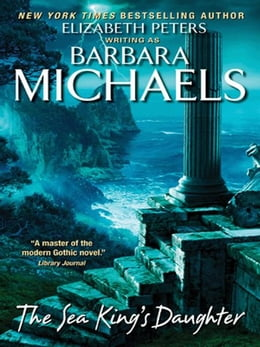 Book The Sea King's Daughter by Barbara Michaels