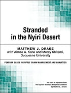 Stranded in the Nyiri Desert: A Group Case Study by Matthew J. Drake