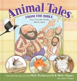 Book READ and HEAR edition: Animal Tales from the Bible: Four Favorite Stories About Jesus by Nick   Butterworth