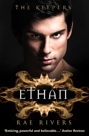 The Keepers: Ethan (The Keepers, Book 4) by Rae Rivers