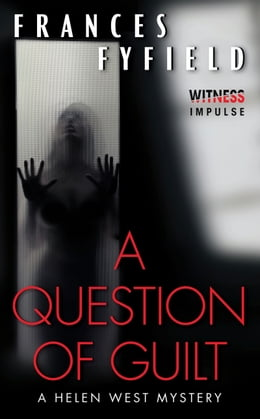 Book A Question of Guilt: A Helen West Mystery by Frances Fyfield