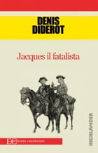 Jacques il fatalista by Denis Diderot