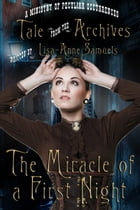The Miracle of a First Night by Lisa-Anne Samuels