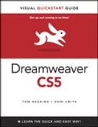 Dreamweaver CS5 for Windows and Macintosh: Visual QuickStart Guide by Tom Negrino