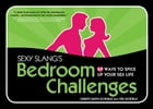 Sexy Slang's Bedroom Challenges: 69 Ways to Spice up Your Sex Life by Ted Scofield