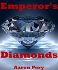Emperors Diamonds